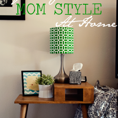 Defeating Mom Style at Home