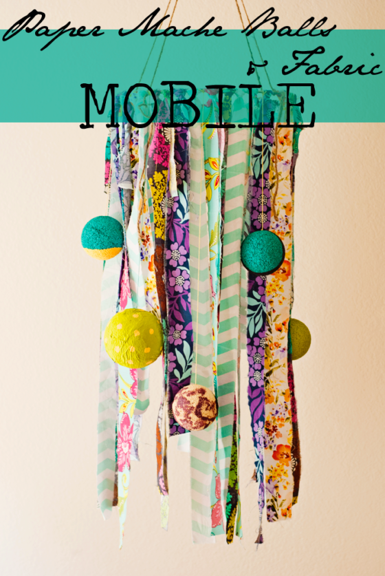 Paper Mache Balls and Fabric Mobile by Three in Three | Have fun with paper mache and make a special creation for a child's bedroom, or any room! #ScottValue #PMedia #ad