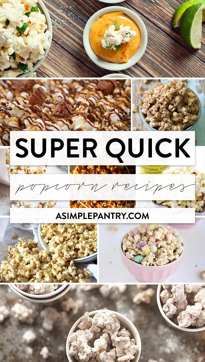 Getting popping and enjoy these amazingly quick popcorn recipes! They're delish!