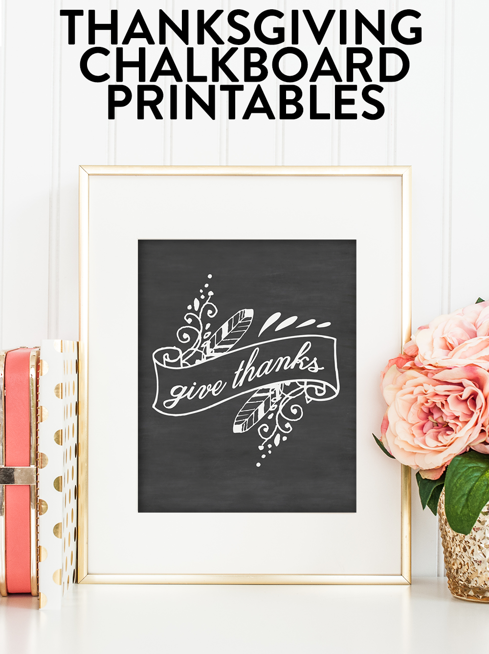 thanksgiving chalkboard printables a simple pantry
