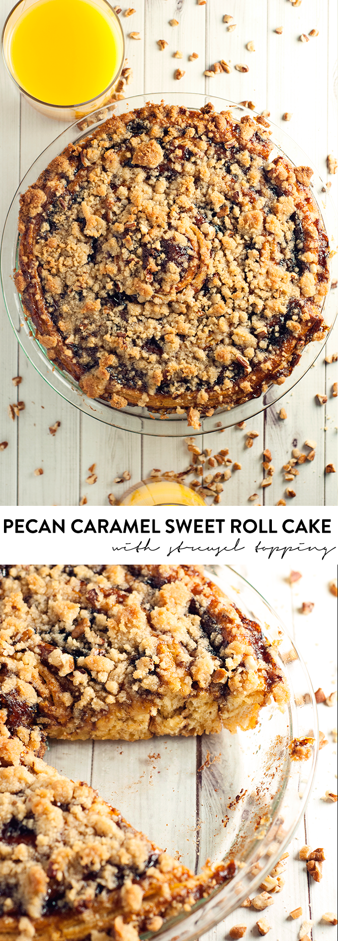 Breakfast just got a whole lot better with this amazing Pecan Caramel Sweet Roll Cake with Streusel Topping!